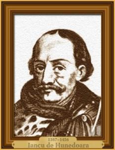 Ioan de Hunedoara, cunoscut și ca Iancu de Hunedoara, alternativ Ioan (Ion) Huniade sau Ioan Corvin, n. ca. 1407 - d. 11 august 1456) Ban al Severinului din 1438, Voievod al Transilvaniei între 1441-1456 și Regent al Ungariei între 1446-1452, mare comandant militar, tatăl regelui Matia Corvin - foto: cersipamantromanesc.wordpress.com