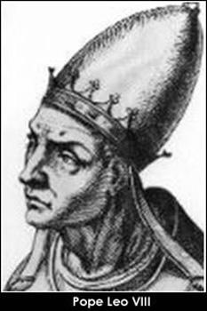 """Papa Leon al VIII-lea (+ 1 martie 965), papă al Romei din 4 dec. 963. Numele lui înseamnă """"leul"""" (lat.) - foto: cersipamantromanesc.wordpress.com"""