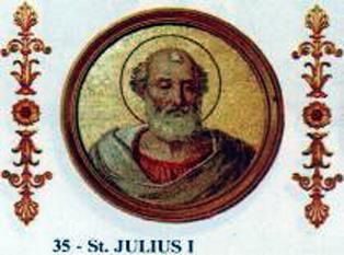 Papa Iuliu I a fost Papă al Romei în perioada 6 Februarie 337 - 12 Aprilie 352. Papa Iuliu I era nativ din Roma și a fost ales succesorul lui Papa Marcu, după ce scaunul papal a fost vacant timp de patru luni. El este îndeosebi cunoscut ca parte în controversa ariană și pentru încercările sale de a reimpune autoritatea sa asupra episcopiilor orientale (primatul papal). După ce partizanii lui Eusebiu din Nicomedia, l-au demis pe Atanasie, Episcop al Alexandriei, la Sinodul din Antiohia în 341, au trimis delegați la Constant, împăratul Imperiului Roman de Vest și la Papa Iuliu I pentru a justifica decizia luată, care marca încă o victorie în terenul ereziei ariane. Papa Iuliu I după ce s-a exprimat în favoarea lui Atanasie din Alexandria, a invitat ambele părți sa-și susțină ideile într-un sinod prezidat de el, dar propunerea sa a fost respinsă de episcopii arieni din Imperiul Roman de Est. După a doua demitere ca episcop al Alexandriei, Atanasie a venit la Roma, unde a fost recunoscut ca episcop de sinodul prezidat de Papa Iuliu I în 342. Papa Iuliu I a murit pe 12 aprilie 352, fiind succedat la scaunul papal de Papa Liberiu. Iuliu este sărbătorit ca sfânt în Biserica Romano-Catolică pe data morții sale - 12 aprilie - foto: ro.wikipedia.org
