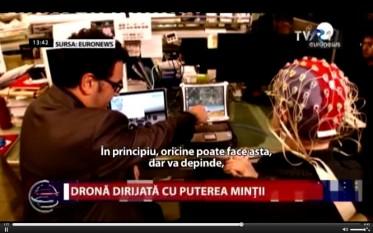 Dronă dirijată cu puterea minţii - foto captura video stiri.tvr.ro