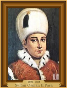 Osman al II-lea (cunoscut și ca Osman cel Tânăr, (n. 3 noiembrie 1604, d. 20 mai 1622), sultanul Imperiului Otoman din 1618, până la moartea sa la 20 mai 1622., a urcat pe tronul Imperiului Otoman la varsta de 14 ani - foto: cersipamantromanesc.com