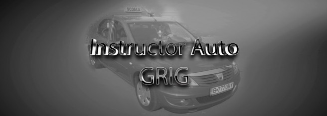 Instructor Auto Bucuresti - foto - instructor-auto-grig.blogspot.ro