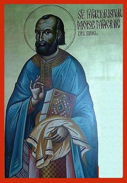 Sfântul Sfințit Mărturisitor Moise Măcinic, preot în satul Sibiel din Transilvania a trăit în secolul al XVIII-lea, fiind contemporan cu preotul Ioan din Galeș. S-a opus trecerii ortodocșilor la unirea cu Roma, fiind închis de mai multe ori pentru aceasta, sfârșindu-și cel mai probabil viața în închisoarea de la Kufstein (Austria). Biserica Ortodoxă Română îl prăznuiește la 21 octombrie  - foto: doxologia.ro
