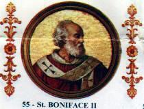 Papa Bonifaciu al II-lea , Papă al Romei în perioada 17 Septembrie 530 - Octombrie 532 - foto: ro.wikipedia.org