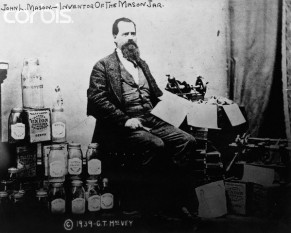 "John Landis Mason (1832 in Vineland, New Jersey – February 26, 1902), was an American tinsmith and the patentee of the metal screw-on lid for fruit jars that have come to be known as Mason jars. Many such jars were printed with the line ""Mason's Patent Nov 30th 1858"" He also invented the first screw top salt shaker in 1858 foto: tippytoeco.wordpress.com"