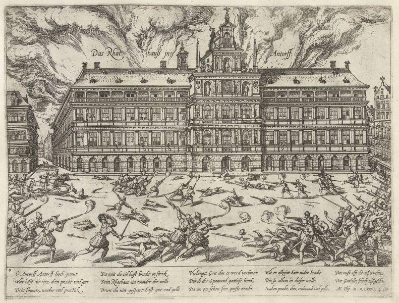 1576: Prădarea oraşului Anvers, de Frans Hogenberg - foto: ro.wikipedia.org