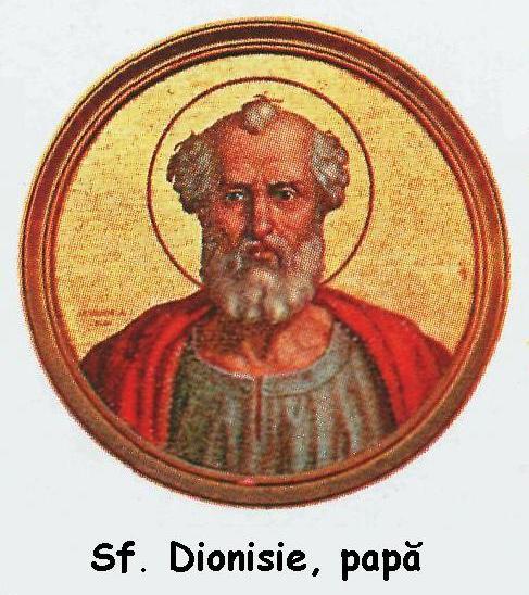 Dionisiu a fost al 25-lea papă al Bisericii Catolice de la 22 iulie 259 la 26 decembrie 268 - foto: ro.wikipedia.org