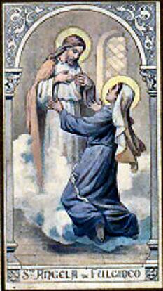 Angela de Foligno (n. 1248 – d. 4 ianuarie 1309) a fost o călugăriță catolică și o scriitoare mistică creștină. Născută în orașul Foligno din provincia Umbria, Italia, ea a intrat în ordinul Terțiar al Sfântului Francisc în 1291 dăruind întreaga ei avere oamenilor nevoiași. Și-a dedicat restul vieții operelor de binefacere, ajutând pe cei bolnavi, în special pe leproși. A creat în jurul ei o comunitate de credincioase, care o ajutau în activitatea ei - foto: ro.wikipedia.org