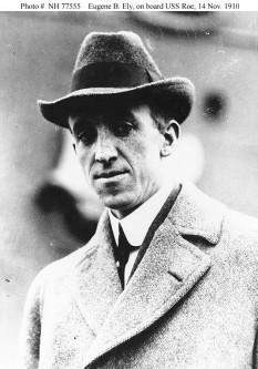 Eugene Burton Ely (n. 21 octombrie 1886[1] – d. 19 octombrie 1911) a fost un aviator american, pionier al aviației, considerat a fi primul care a realizat o decolare și o aterizare pe un vas - foto: ro.wikipedia.org