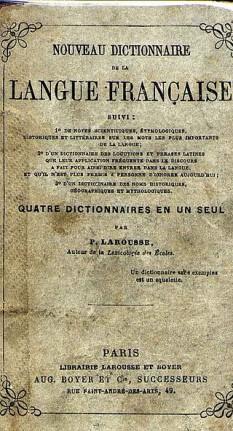 Coperta primului Dictionnaire Larousse, Nouveau dictionnaire de la langue française, apărut în 1856 - foto: ro.wikipedia.org