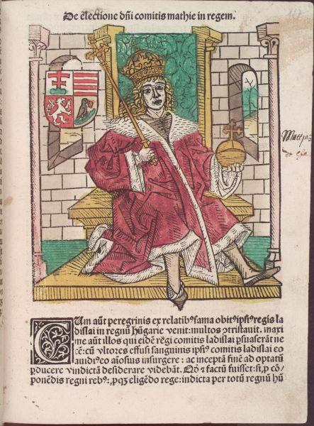 Matei Corvinul - ilustrație in pagina unui incunabul slovac al cărui autor este Ioannes de Thurocz, adică Thuróczy János, istoric maghiar, autor al Chronica Hungarorum - foto preluat de pe ro.wikipedia.org