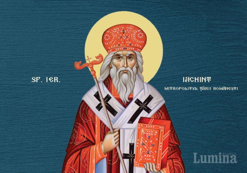 Sf. Ier. Iachint, mitropolitul Ţării Româneşti (28 octombrie)  - foto preluat de pe ziarullumina.ro