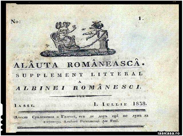 Alăuta Românească a fost prima revistă literară din Moldova, supliment al gazetei Albina românească. A apărut la Iași, la 14 martie 1837, sub redacția lui Gheorghe Asachi - foto preluat de pe iasicasa.ro