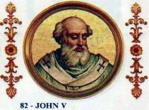 Papa Ioan al V-lea (+ 2 aug. 686 la Roma) a fost papă al Romei din 23 iulie 685 până la moartea lui - foto preluat de pe en.wikipedia.org