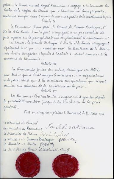 Tratatul de alianță cu Antanta ((București - 4/17 august 1916)) Parte din Participării României la Primul Război Mondial - Pagina 3 a Tratatului politic dintre România şi Antanta din 1916 (Fila cu semnături) Deţinător - Arhivele Naţionale ale României - foto preluat de pe ro.wikipedia.org