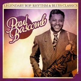 Paul Bascomb (February 12, 1912, Birmingham, Alabama – December 2, 1986 (aged 74), Chicago) - foto preluat de pe itunes.apple.com
