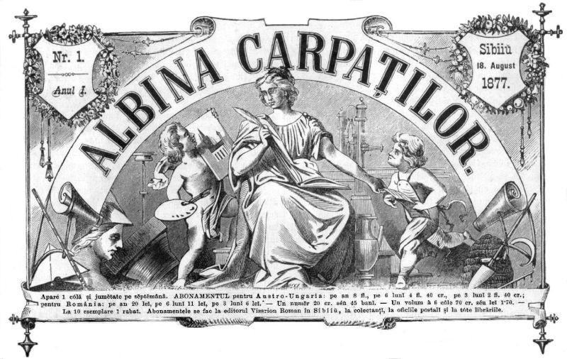 Albina Carpaţilor, al cărei titlu intenţionat iniţial a fost Albina Daciei, cu subtitlul Foaie beletristică, ştiinţifică şi literară, a fost o revistă apărută în 1877 la Sibiu, avându-i ca redactori pe Ioan Alexandru Lapedatu, Iosif Popescu şi Visarion Roman care era editor şi redactor. În perioada 18 august 1877 - 1 octombrie 1878 a apărut săptămânal, apoi bisăptămânal (15 octombrie 1878 - 30 septembrie 1880) - foto preluat de pe ro.wikipedia.org