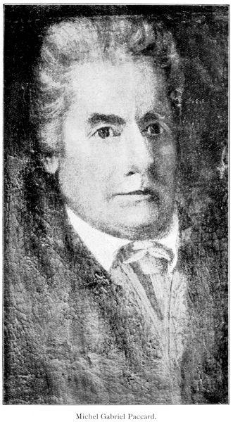 Michel Gabriel Paccard (n. 1757, Chamonix-Mont-Blanc, Franţa – d. 1827, Chamonix-Mont-Blanc, Franţa) a fost un medic şi alpinist din Savoia, cetăţean al Sardiniei - foto preluat de pe ro.wikipedia.org